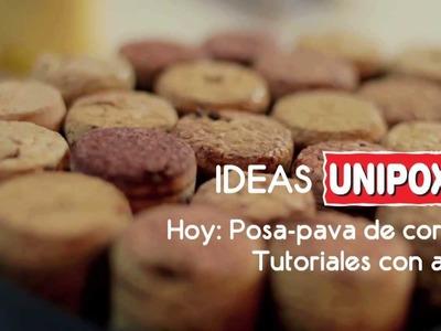 Ideas Unipox - Posapavas de corcho - Tutorial