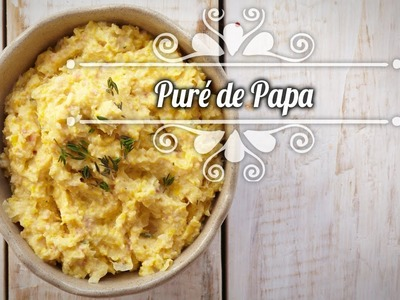Chef Oropeza Receta:Puré de Papa-Mash Potato Recipe