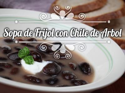 Chef Oropeza Receta: Sopa de Frijol con Chile de Arbol-Bean Soup