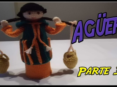 Belén: Agüero de crochet Parte 3.3
