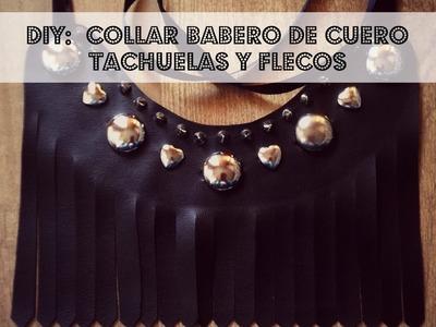 Diy: Collar babero de cuero y flecos con tachuelas (Patrón gratis)