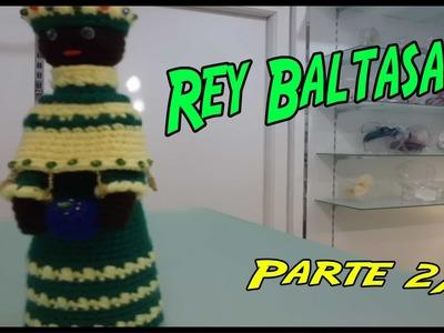 Rey Baltasar de crochet Parte 2.3