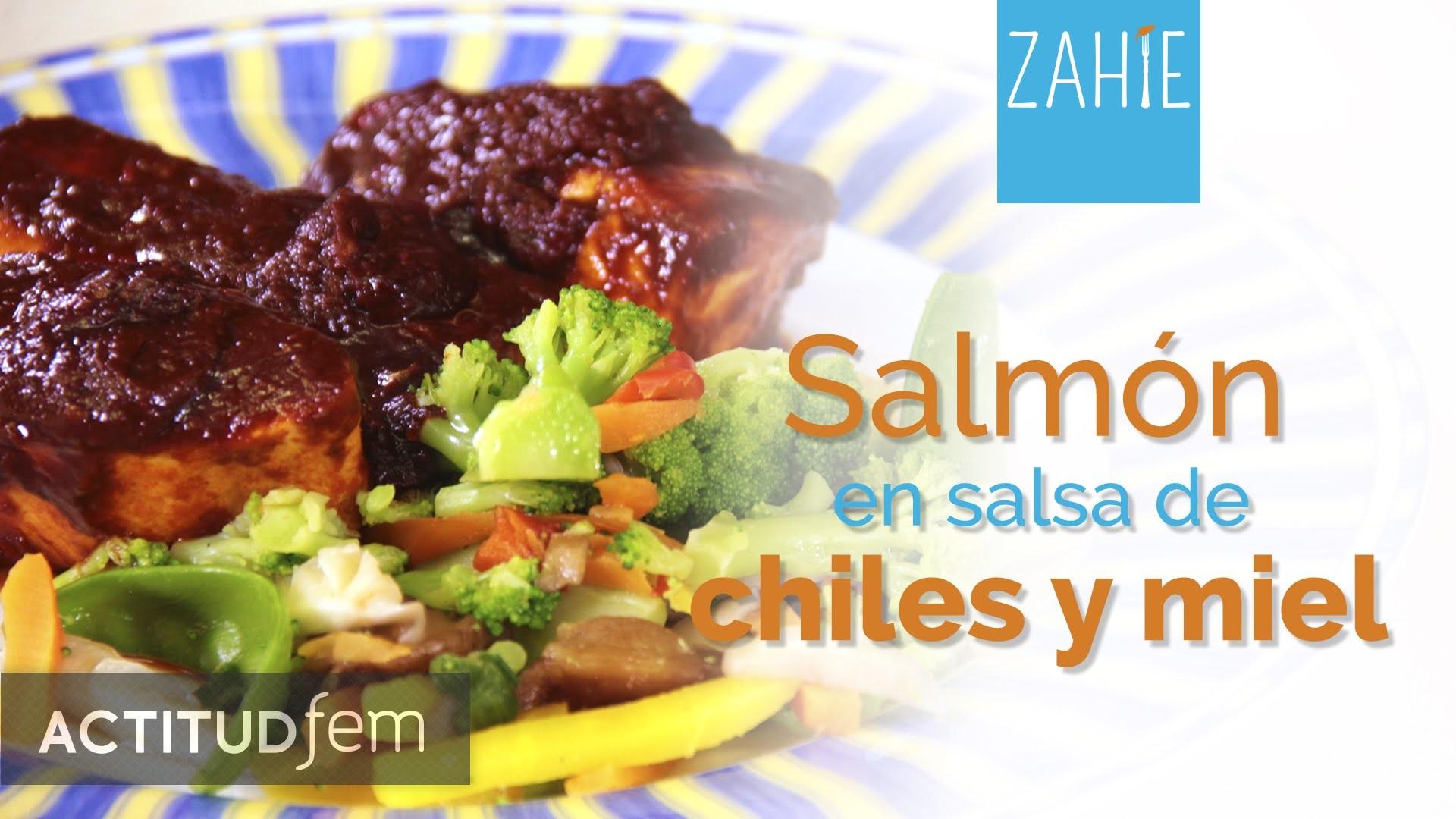 Salmón en salsa de chile y miel | Zahie | ActitudFEM