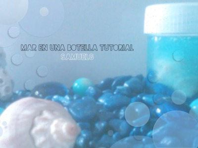 DIY Mar en una botella tutorial. DIY Sea in a bottle tutorial