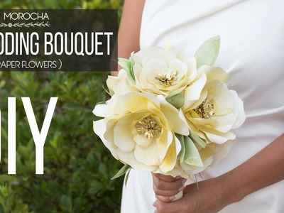 DIY Wedding Bouquet with Paper Flowers. Bouquet de Novia con Flores de Papel