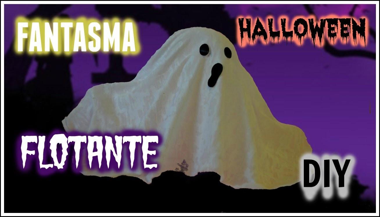 DIY Fantasma Flotante (Para Decorar)