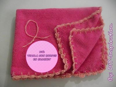 DIY TOALLA CON BORDE EN CROCHET- Colab. Grupo YMC (Lucha contra el cancer de seno)