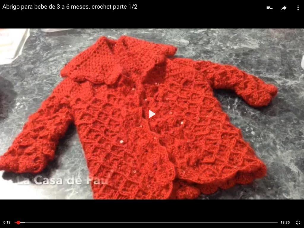 Abrigo para bebe de 3 a 6 meses. crochet parte 1.2