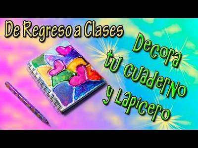 """De Regreso a Clases """"DECORA TU CUADERNO Y LAPICERO"""""""