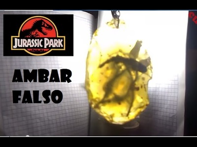 DIY AMBAR CON MOSQUITO FOSIL.JURASSIC PARK. AMBAR FALSO