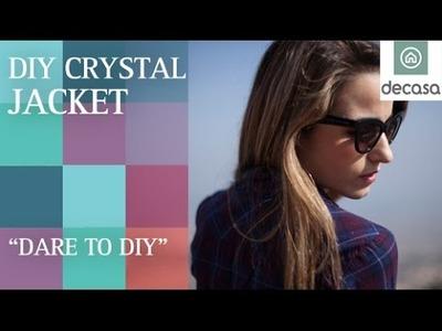 DIY Crystal Jacket (Sylvia Salas de Dare to DIY) | Blogueras de moda