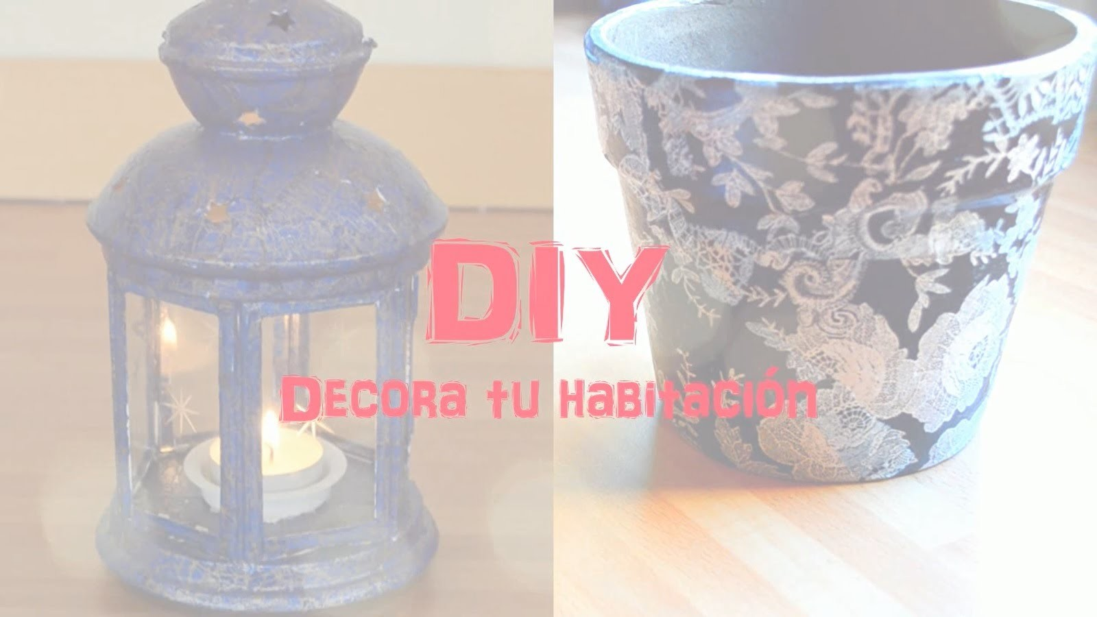 DIY - Decora tu habitación - Recipiente para lo que quieras