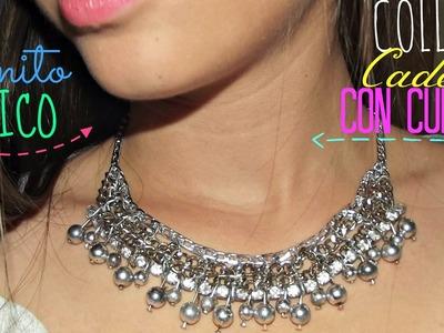 DIY- Cómo hacer un collar con cadenas y cuencas de cristal ELEGANTE. Necklace chain easy