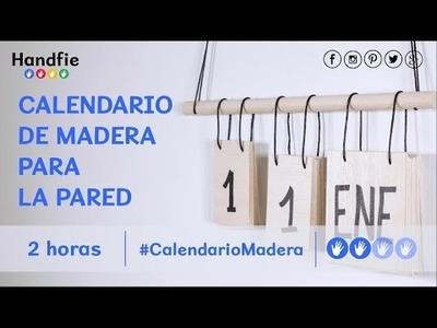 Cómo hacer un calendario original para la pared · Handfie DIY