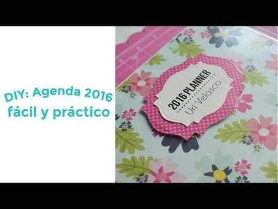 DIY: Agenda 2016 (fácil y práctico)