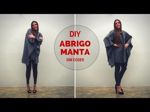 DIY Cómo hacer un abrigo manta sin coser - How to make a coat with a throw blanket