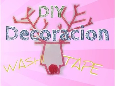 Tutorial DIY Decoracion de Navidad con Washi Tape