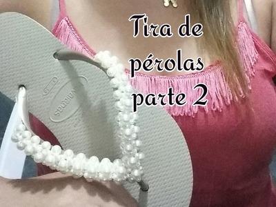 TIRA DE PÉROLAS PARTE 2.