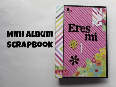 Mini Album Scrapbook Eres mi Numero. .  Srapbook en español