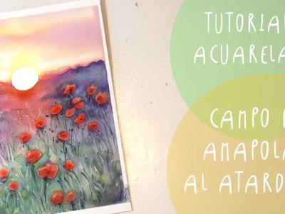 Tutorial Acuarela: Campo de AMAPOLAS al  ATARDECER by ART TV  (ESPAÑOL)