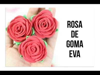 Como Hacer Rosa de Goma EVA