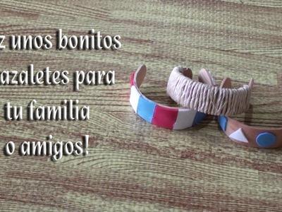 Como hacer unos brazaletes fáciles y rápidos para Mamá
