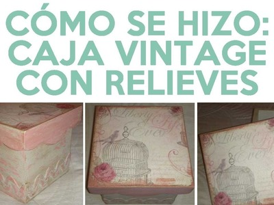 Decoupage: Caja Vintage (tutorial rápido)