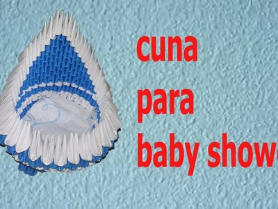 ORIGAMI 3D cuna para baby shower
