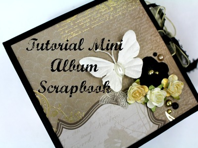 Tutorial Mini Album Scrapbook.  Encuadernación de espina * TUTORIAL SCRAPBOOK * Creaciones Izzy