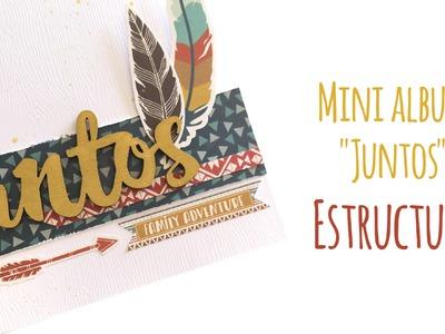 """Mini album """"Juntos"""" - Estructura - TUTORIAL Scrapbook"""