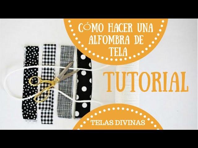 Cómo hacer una alfombra con tiras de tela de colores, en Español