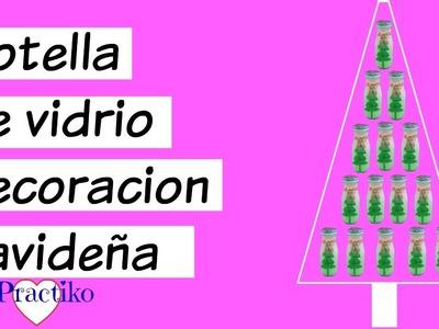 COMO HACER MANUALIDAD PARA NAVIDAD CON BOTELLA DE VIDRIO RECICLADA ADORNO NAVIDEÑO- PRACTIKO