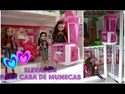 Como hacer una casa de munecas -Elevador-BRATZ -Ever After High Dolls -P4-MANUALIDADES PARA MUNECAS