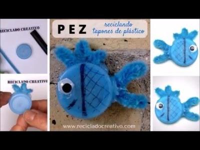 #9 Pez azul. Manualidad de reciclaje con tapas de botellas de plástico.