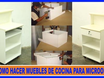 Como Hacer Muebles De Cocina.Mueble Para Microondas.How to make kitchen cabinets