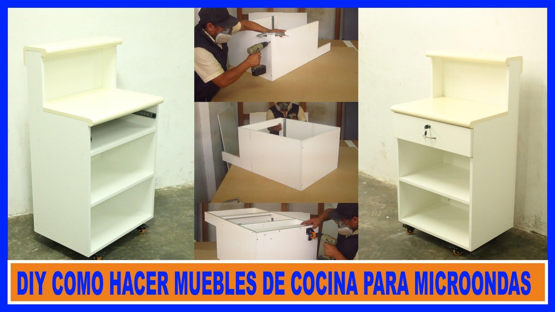 Como Hacer Muebles De Cocina Mueble Para Microondas How To