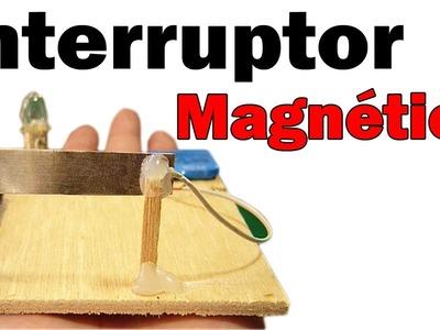 Cómo Hacer Un Interruptor Magnético Casero (muy fácil de hacer)