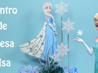 Frozen Centro de mesa Elsa   El Mundo de MyG
