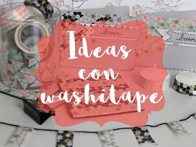 Ideas y manualidades  con Washi Tape
