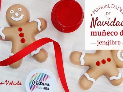 Manualidades de Navidad: Muñeco de jengibre de jabón