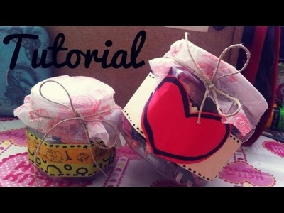 Mini Tutorial • Decora tus frascos • RECICLA ♥