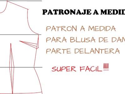 PARTE DELANTERA DE LA BLUSA BÁSICA ( PATRONES)