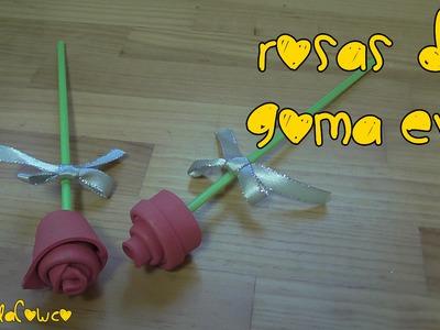 Cómo hacer ROSAS de GOMA EVA. fomi. DIY  foamy roses