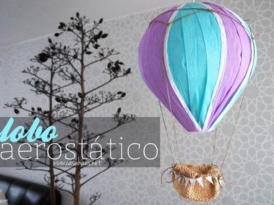 Cómo hacer un globo aerostático - DIY Hot Air Balloon