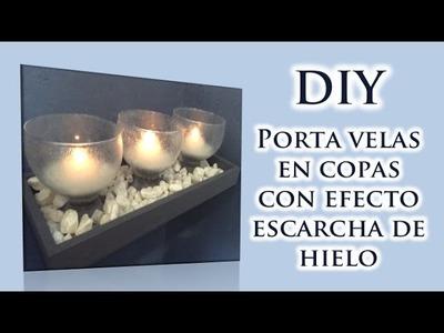 DIY Porta velas en copas con efecto escarcha de hielo
