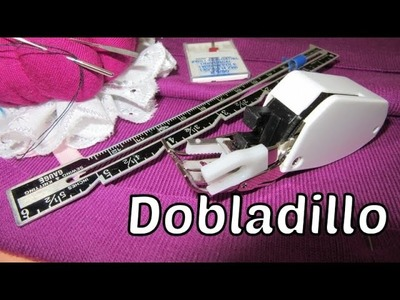 Dobladillo con prensatela doble arrastre y agujas gemelas