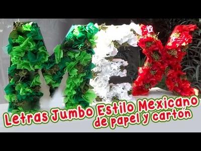 Letras Jumbo México :: Decoracion Mexicana :: Chuladas Creativas