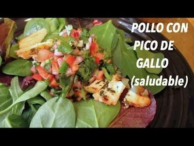 POLLO CON PICO DE GALLO (saludable)