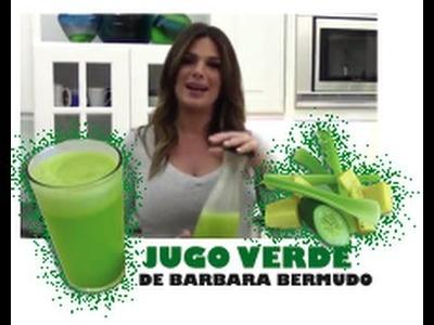 El Famoso Jugo Verde de Barbara Bermudo