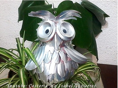 Como hacer un búho con latas de refrescos. DIY. Owl made ​​with cans